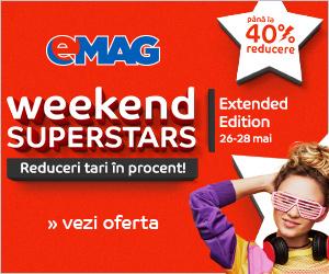 Campanie de reduceri [Campanii mari] Weekend Super Stars, 26- 28.05.2018