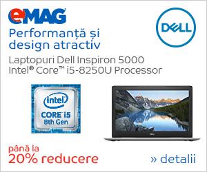 Campanie de reduceri [Laptops] Laptopuri Dell Inspiron 5000 cu procesor Intel de gen 8, 25.06- 03.07.2018