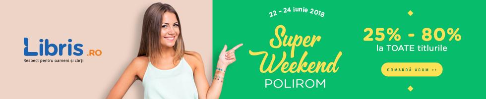 Campanie de reduceri Super weekend Polirom -25% - 80% la TOATE titlurile
