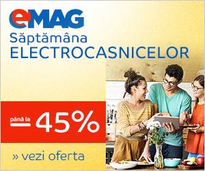Campanie de reduceri Saptamana Electrocasnicelor, 30.07- 05.08.2018