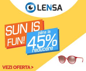 Campanie de reduceri Lensa.ro - Sun is Fun -45%