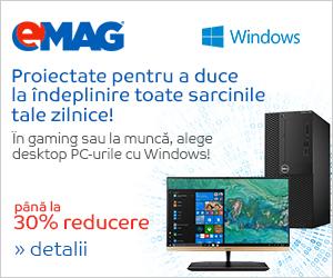 Campanie de reduceri Campanie desktopuri cu windows, 9-15 august 2018
