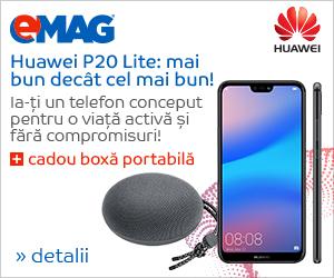 Campanie de reduceri Campanie Huawei P20 Lite