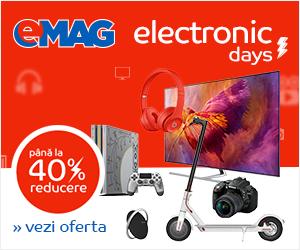 Campanie de reduceri Campanie Electronic Days, 27 august - 2 septembrie 2018