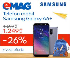 Campanie de reduceri Back to School - Samsung Galaxy A6+