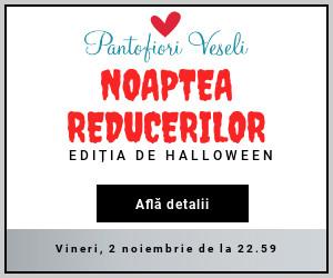 Campanie de reduceri Noaptea Reducerilor - Editia Halloween 2018