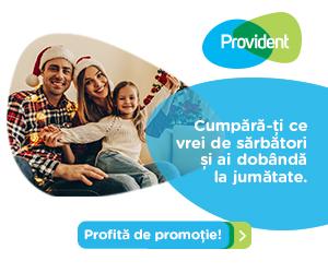Campanie de reduceri Implineste dorintele celor dragi cu imprumutul Provident