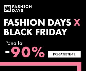 Campanie de reduceri Fashion Days X Black Friday - pana la 90% reducere