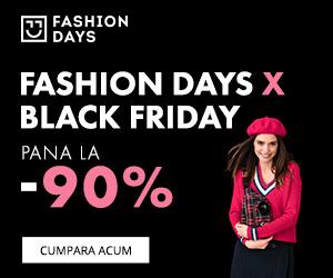 Campanie de reduceri Fashion Days X Black Friday - reduceri de pana la 90% (reveal)