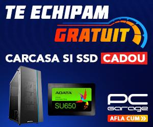 Campanie de reduceri Te echipam gratuit: Carcasa si SSD cadou