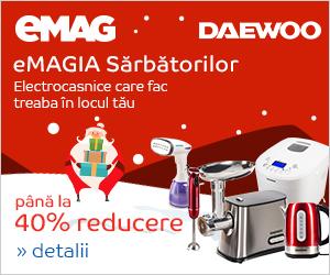 Campanie de reduceri eMAGIA - pana la 40% reducere la electrocasnicele mici Daewoo