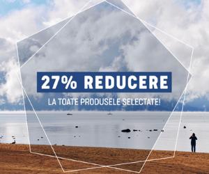 Campanie de reduceri 27% REDUCERE la toate produsele selectate!