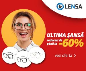 Campanie de reduceri Lensa.ro - Ultima Sansa -60%