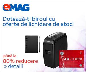 Campanie de reduceri Campanie Lichidare stoc Birotica si papetarie