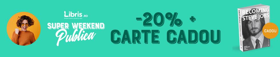 Campanie de reduceri Carte CADOU si 20% Reducere in Super Weekend Publica