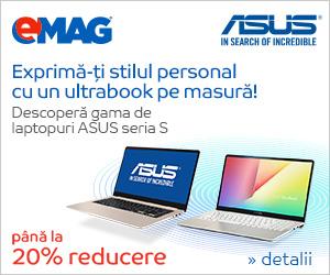 Campanie de reduceri Laptopuri ASUS Seria S, 04- 18.03.2019