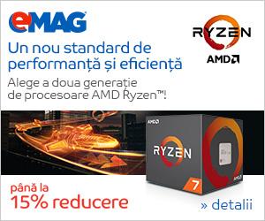 Campanie de reduceri Procesoare AMD Ryzen, 11- 18.03.2019