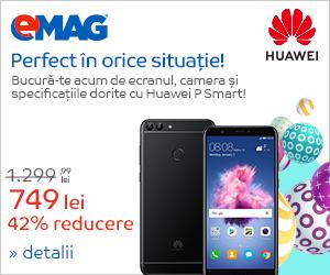 Campanie de reduceri Campanie Huawei Psmart 2018
