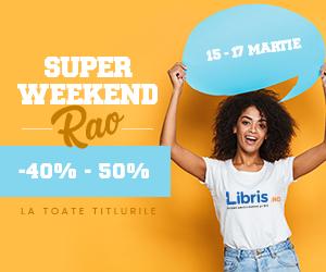 Campanie de reduceri Super weekend RAO -40% - 50% la TOATE titlurile