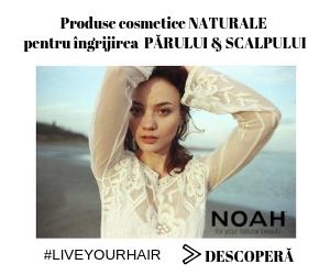 Campanie de reduceri NOAH-Produse cosmetice NATURALE pentru ingrijirea parului si calpului