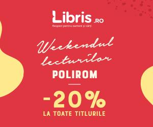Campanie de reduceri Weekendul lecturilor Polirom! -20% la TOATE titlurile