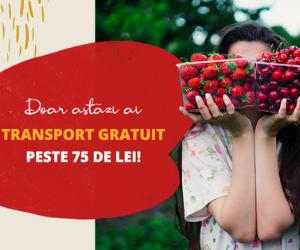 Campanie de reduceri TRANSPORT GRATUIT peste 75 lei