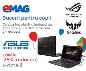 Campanie de reduceri Laptopuri de gaming ASUS ROG- sub ziua copilului, 24.05- 02.06.2019