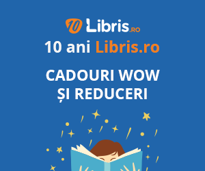 Campanie de reduceri Sarbatorim 10 ani de Libris.ro! Cadouri WOW si Reduceri pentru Cititori Calatori, Visatori, Exploratori!