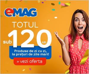 Campanie de reduceri Campanii mari Totul sub 120 de lei, 31.08- 01.09.2019