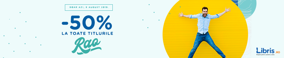 Campanie de reduceri Doar 24H! -50% la TOATE titlurile RAO si Transport GRATUIT la peste 50 lei!