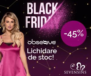 Campanie de reduceri 45% reducere la produsele Obsessive! Black Friday 2019!