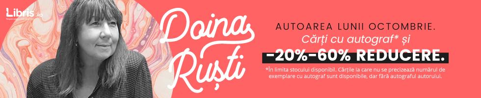 Campanie de reduceri Doina Rusti, autoarea lunii. Carti cu autograf*, -20% - 60% reducere. Transport GRATUIT peste 50 lei!