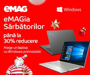 Campanie de reduceri Laptopuri cu Windows preinstalat- sub umbrela eMAGIA, 09- 16.12.2019