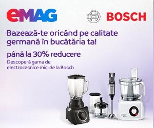Campanie de reduceri Campanie aparate de bucatarie Bosch - 13-19 ianuarie