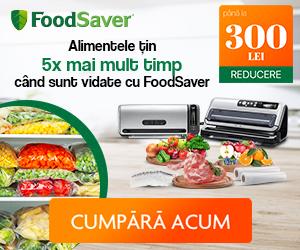 Campanie de reduceri Alimentele tin de 5x mai mult timp cu FoodSaver!