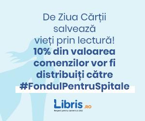 Campanie de reduceri De Ziua Cartii salveaza vieti prin lectura! 10% din valoarea comenzilor vor fi distribuiti catre #FondulPentruSpitale
