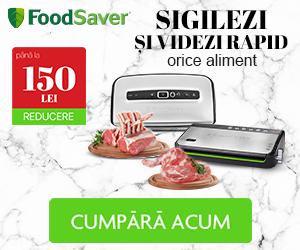 Campanie de reduceri Sigilezi si videzi rapid cu FoodSaver!