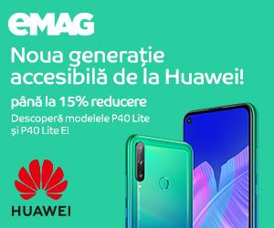Campanie de reduceri Campanie Huawei P40 Lite & P40 E