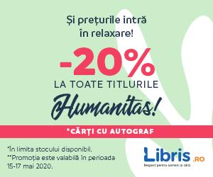 Campanie de reduceri Humanitas -20%! Si preturile intra in relaxare!*Carti cu autograf
