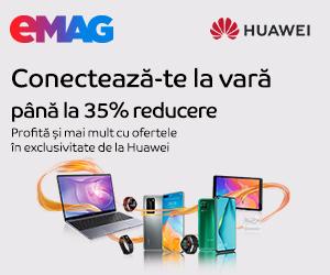 Campanie de reduceri Campanie Huawei Summer Offers