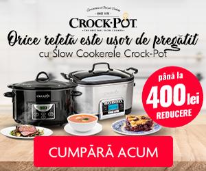 Campanie de reduceri Orice reteta este usor de pregatit cu Crock-Pot!