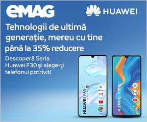 Campanie de reduceri Campanie telefoane Huawei  P30 series, 24- 31.08.2020