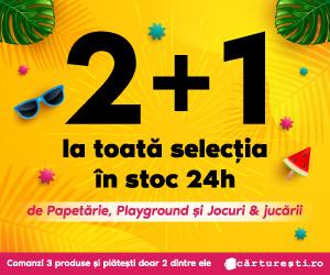 Campanie de reduceri 2+1 LA TOATĂ SELECȚIA DE PAPETĂRIE, PLAYGROUND ȘI JOCURI & JUCĂRII