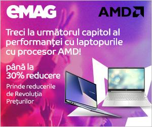 Campanie de reduceri Laptopuri cu procesor AMD  - Revolutia Preturilor