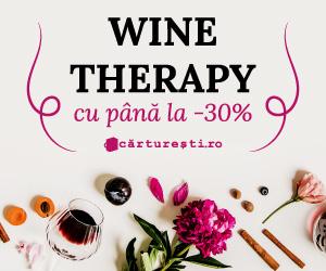 Campanie de reduceri WINE THERAPY - CU PÃ'NÄ' LA -30%