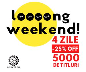 Campanie de reduceri Loooong weekend - 5000 de titluri reduse cu până la 25%
