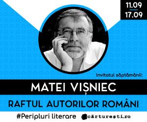 Campanie de reduceri RAFTUL AUTORILOR ROMÂNI: AUTORI INVITAȚI - MATEI VIȘNIEC