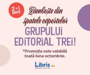 Campanie de reduceri Sarbatoreste Ziua Mondiala a Zambetului cu editura TREI! Motive de fericire cu 2+1 GRATIS!