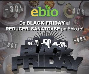 Campanie de reduceri Black Friday la ebio.ro vine cu Reduceri Sanatoase!